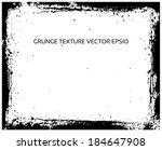 grunge frame texture. vector...   Shutterstock .eps vector #184647908