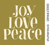 joy love peace hand drawn... | Shutterstock .eps vector #1846615000