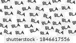 Slogan Bla Bla Bla  Talking....