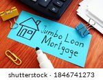 Jumbo Loan mortgage is shown on the business photo using the text