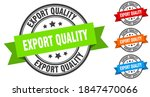 export quality stamp. round... | Shutterstock .eps vector #1847470066