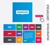 reserved sign icon. speech...   Shutterstock .eps vector #184769363
