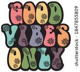 vintage good vibes slogan...   Shutterstock .eps vector #1847855809