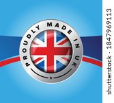 proudly made in uk sign badge | Shutterstock .eps vector #1847969113