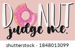 funny cartoon donut slogan... | Shutterstock .eps vector #1848013099