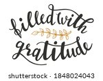 Filled With Gratitude Hand...