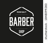 premuim barber shop vintage... | Shutterstock .eps vector #1848099283