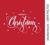 merry christmas white lettering ... | Shutterstock .eps vector #1849741753