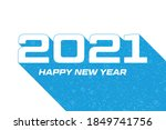 2021 happy new year card with... | Shutterstock .eps vector #1849741756