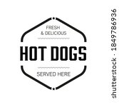 delicious hot dogs sign vintage ... | Shutterstock .eps vector #1849786936