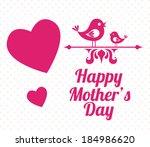 mother's day design over white... | Shutterstock .eps vector #184986620