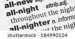 Small photo of Dictionary definition of the term All-Night