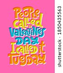 people called it valentines day ... | Shutterstock .eps vector #1850435563