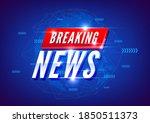 breaking news. world news with...   Shutterstock .eps vector #1850511373