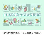pescetarianism word concepts...