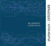 abstract blueprint background... | Shutterstock .eps vector #185059688