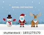 Social Distancing. Santa Claus  ...