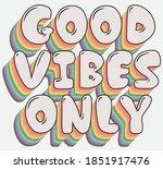 vintage good vibes only slogan... | Shutterstock .eps vector #1851917476