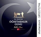 november 24th turkish teachers... | Shutterstock .eps vector #1852172746