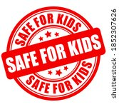 safe for kids red circle sign... | Shutterstock .eps vector #1852307626