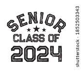 senior class of 2024 vector  t... | Shutterstock .eps vector #1852503343