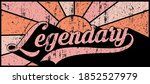 vintage legendary slogan text... | Shutterstock .eps vector #1852527979