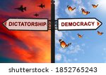 Democracy Or Dictatorship...