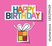 happy birthday card. present...   Shutterstock . vector #185299439