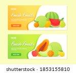 fresh fruits water melon papaya ...