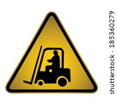 forklift warning sign  vector | Shutterstock .eps vector #185360279