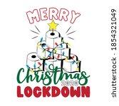 merry christmas lockdown 2020... | Shutterstock .eps vector #1854321049
