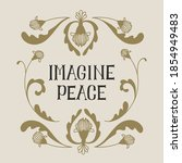 """imagine peace"" slogan for t... 