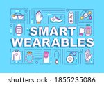 smart wearables word concepts...