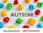 Autism. Autism Spectrum...
