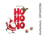 ho ho ho. merry christmas and... | Shutterstock .eps vector #1855602586