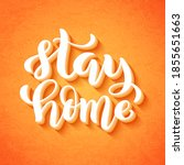 stay at home and stay safe  ... | Shutterstock .eps vector #1855651663