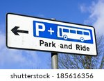 Sign For A Park And Ride Site...