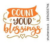 count your blessings  ... | Shutterstock .eps vector #1856303746