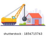 yellow construction machinery demolishes an old house with a large metal ball. flat vector illustration.