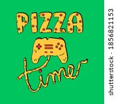 pizza time typography ... | Shutterstock .eps vector #1856821153