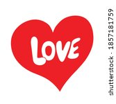 red heart with love word  hand ... | Shutterstock .eps vector #1857181759