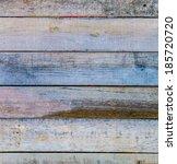 wood texture background | Shutterstock . vector #185720720