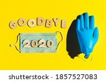 Words Goodbye 2020 From Wooden...