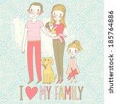 happy family. concept family... | Shutterstock .eps vector #185764886