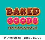 vector tasty emblem baked goods.... | Shutterstock .eps vector #1858016779