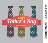 happy father's day vector... | Shutterstock .eps vector #185826149