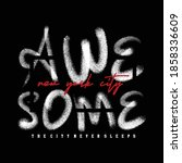 awesome new york city slogan... | Shutterstock .eps vector #1858336609