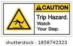 caution trip hazard watch your...   Shutterstock .eps vector #1858742323