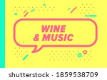 wine and music in design banner.... | Shutterstock .eps vector #1859538709