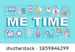 me time word concepts banner....